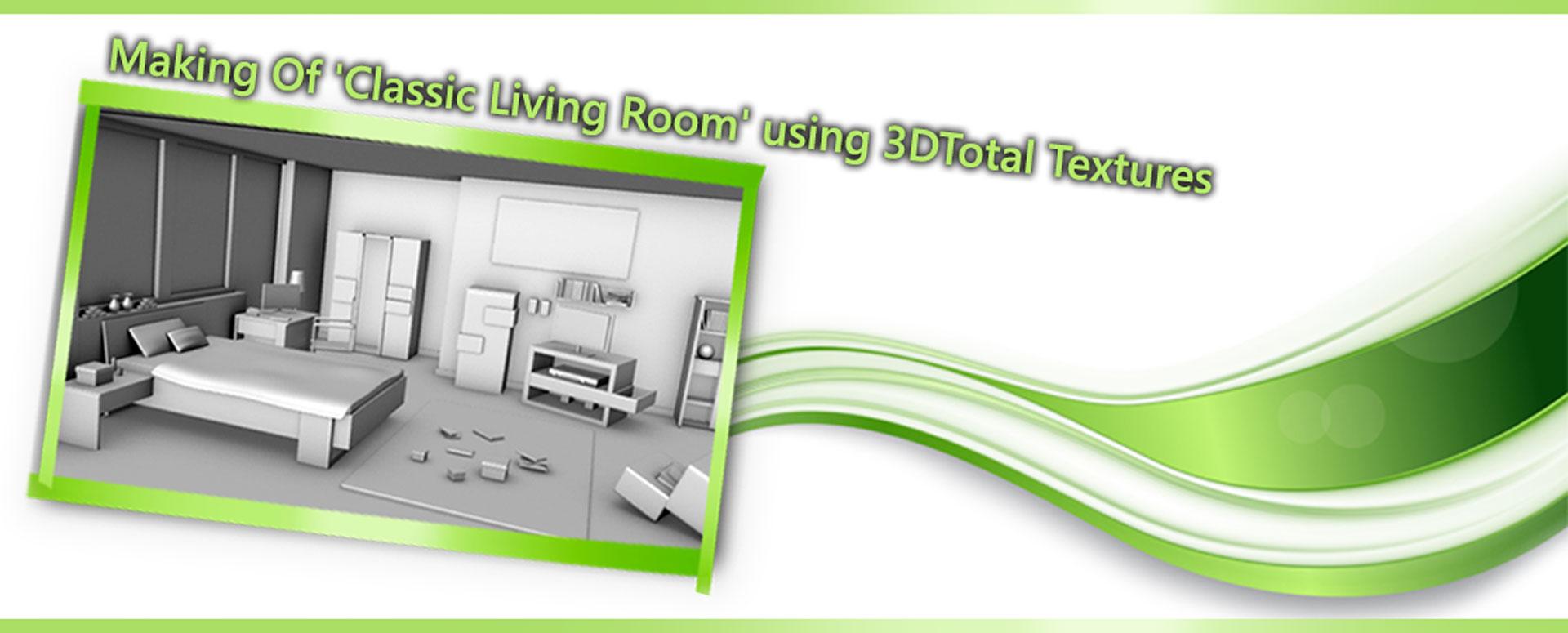 Making Classic Living Room using 3D 1 - مدلسازی اتاق خواب در تری دی مکس